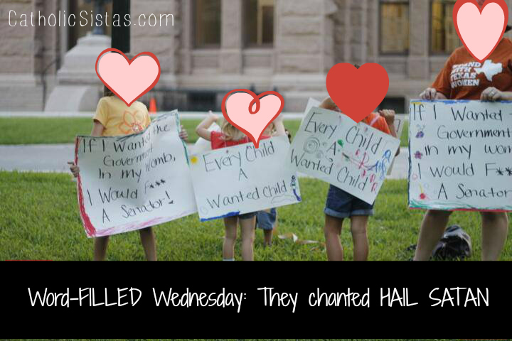 Wordless Wednesday They chanted HAIL SATAN - True Story at the Capitol in Austin, Texas - July 2, 2013