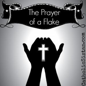 PrayerofaFlake