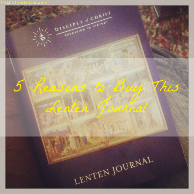 5 Reasons to Buy This Lenten Journal