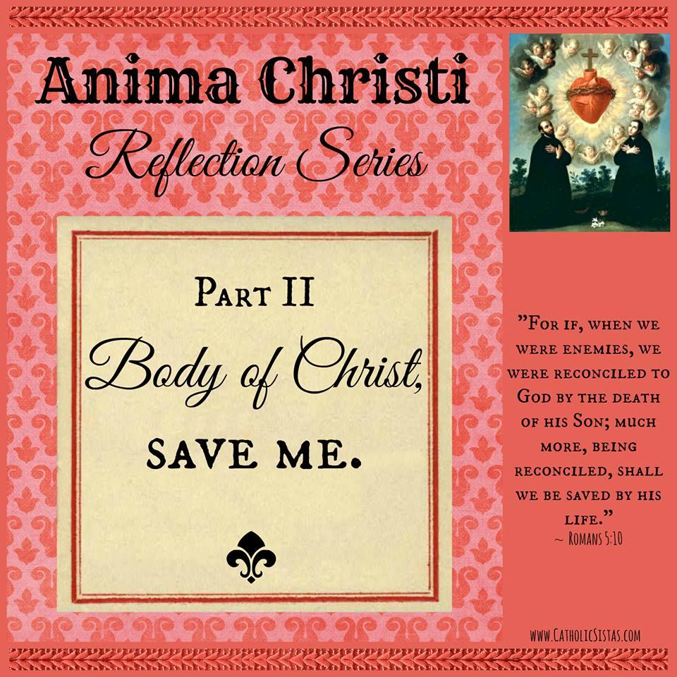 body of christ save me