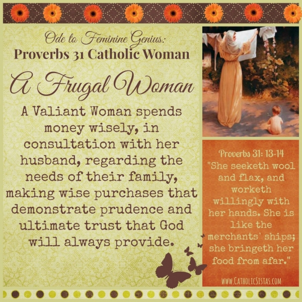 Proverbs 31 Catholic Woman - Frugal