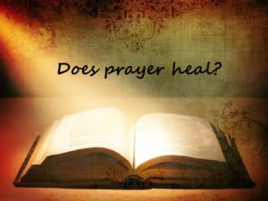does prayer heal