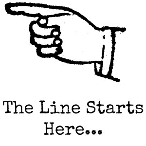 The Line Starts Here
