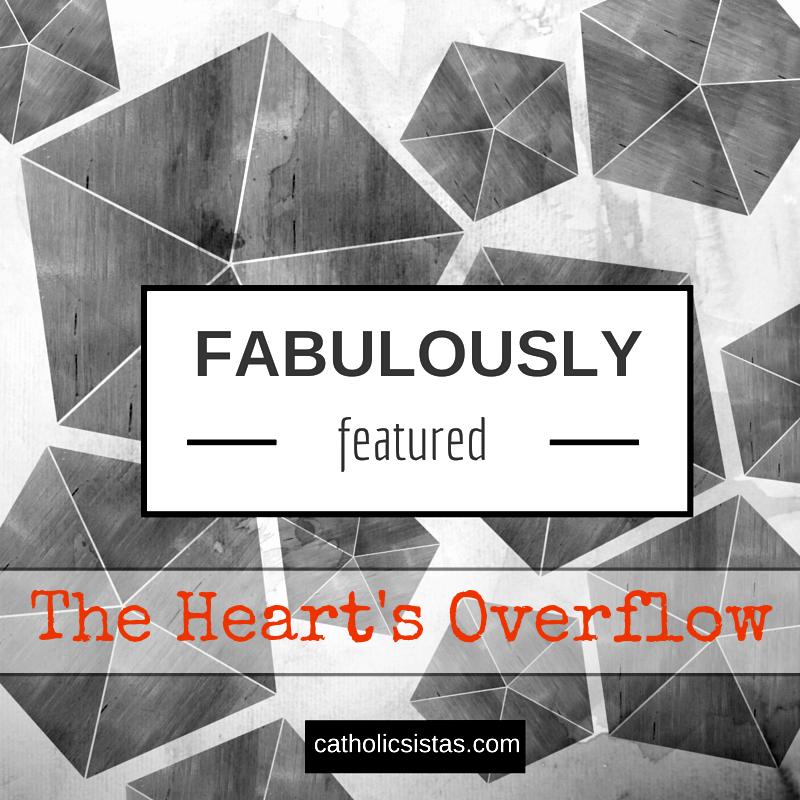 heart's overflow
