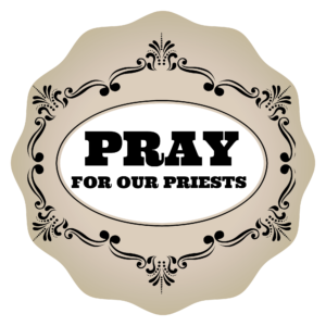 Pray for Our Priests