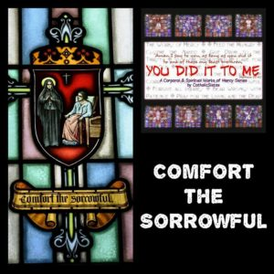 Comfort the Sorrowful