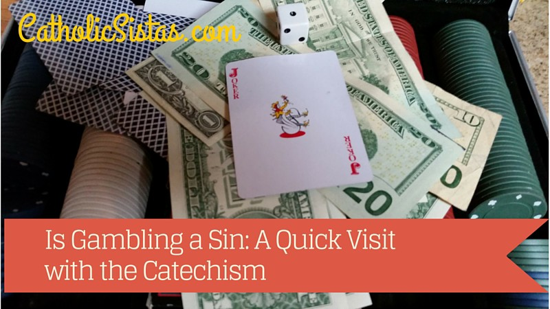 What Scriptures Say Gambling Is A Sin