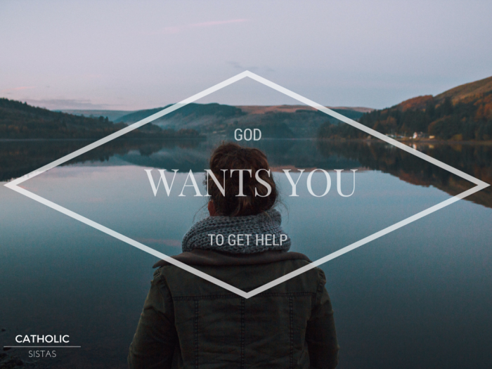 God Wants You to Get Help