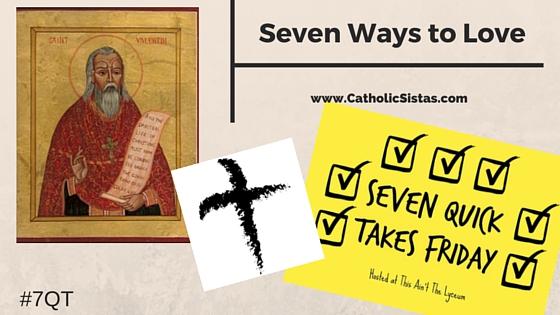 Seven Ways to Love