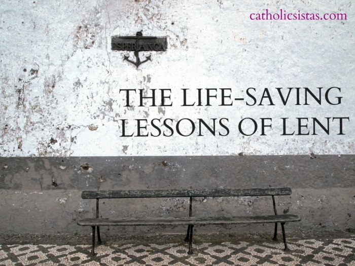 The Life-Saving Lessons of Lent