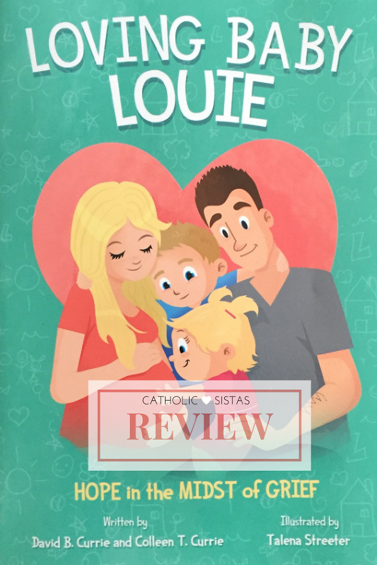 REVIEW: LOVING BABY LOUIE – HOPE IN THE MIDST OF GRIEF