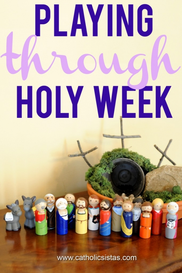 Playing Through Holy Week
