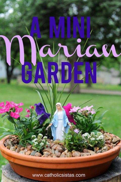 A Miniature Marian Garden