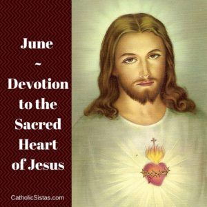 June -Devotion to the Sacred Heart of Jesus