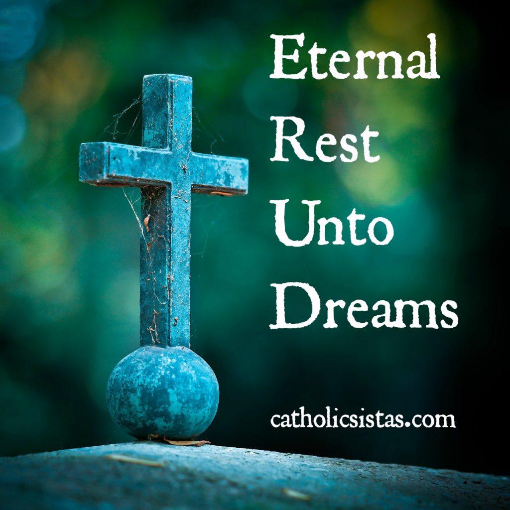 Eternal Rest Unto Dreams