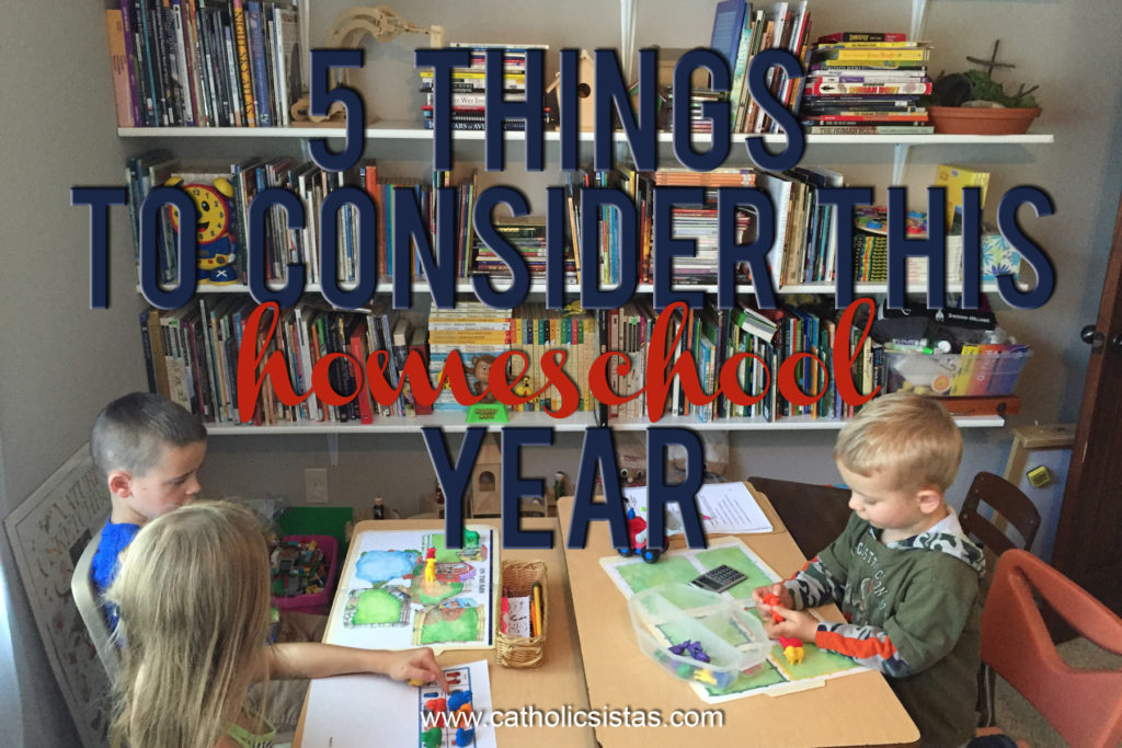 5 Things to Consider this Homeschool Year