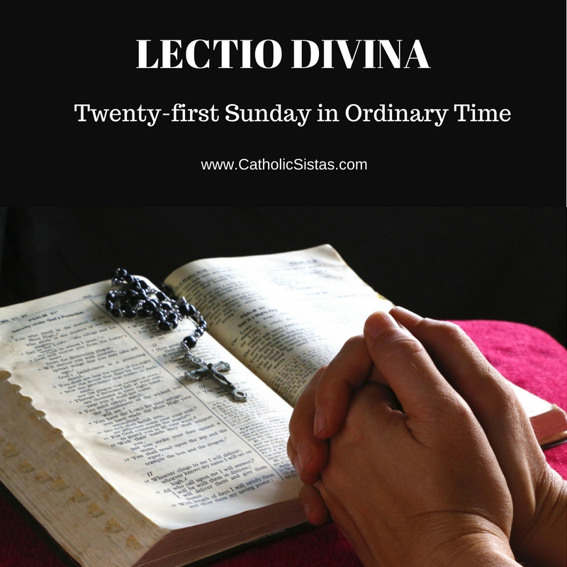 LECTIO DIVINA-21st Sunday Ordinary Time 2016
