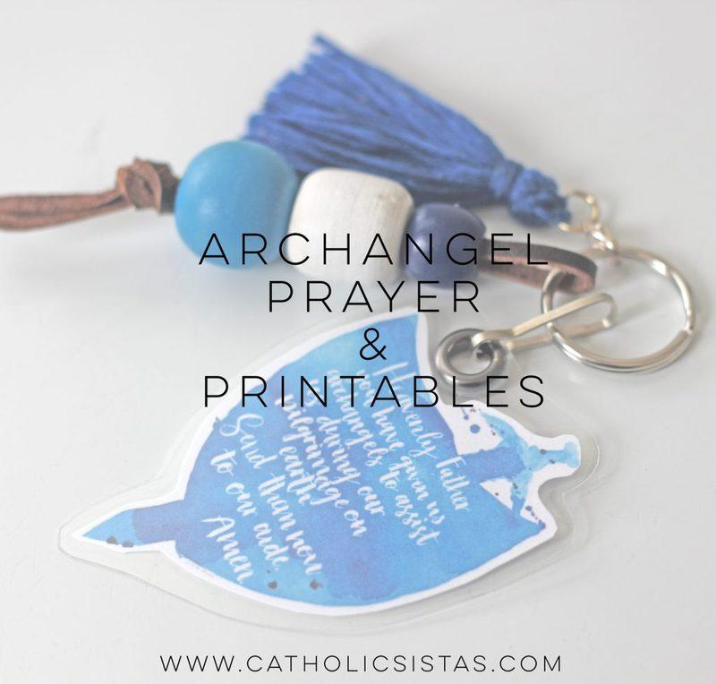 Archangels Prayer & FREE Printables - Catholic Sistas