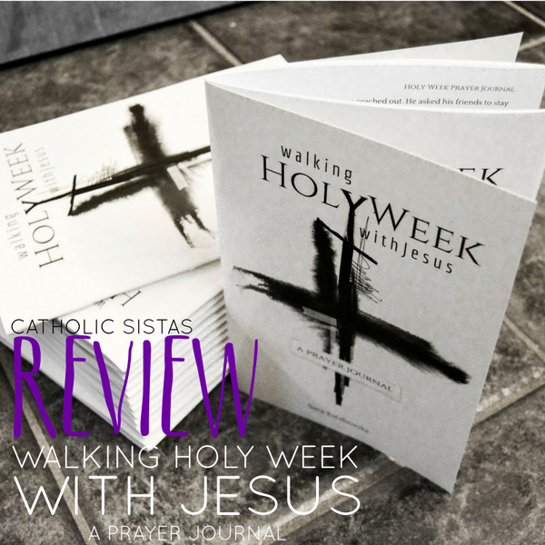 REVIEW: Walking Holy Week with Jesus