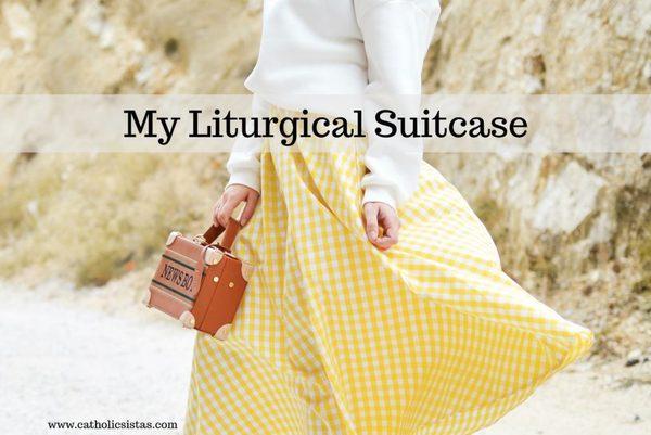 My Liturgical Suitcase