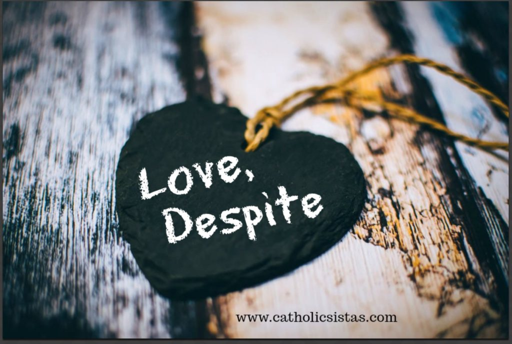 Love, Despite