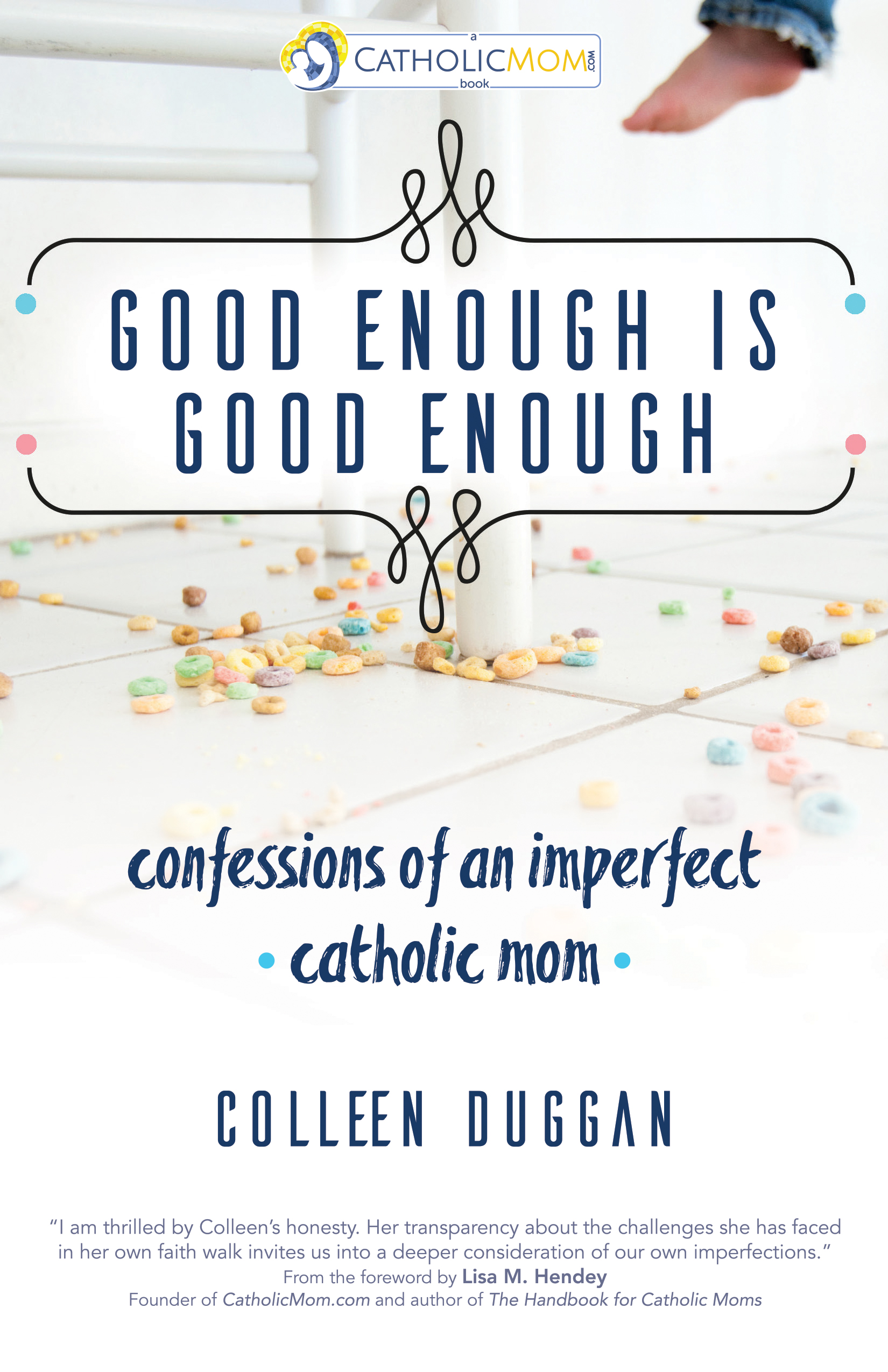 Good Enough is Good Enough: A Book Review from Catholic Sistas