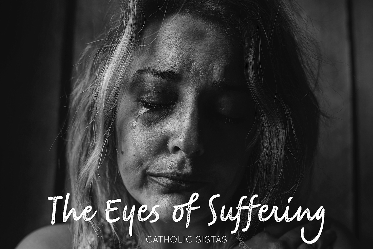 The Eyes of Suffering