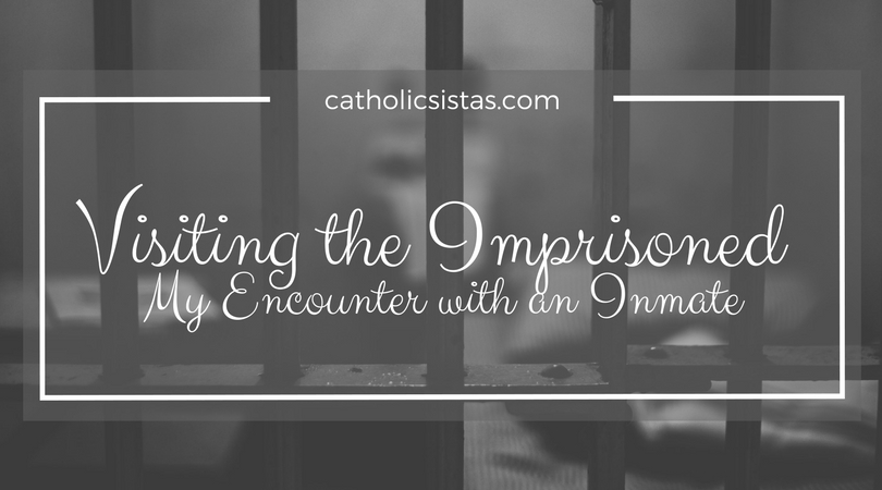 Visiting the Imprisoned