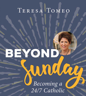 Beyond Sunday - Becoming a 24:7 Catholic