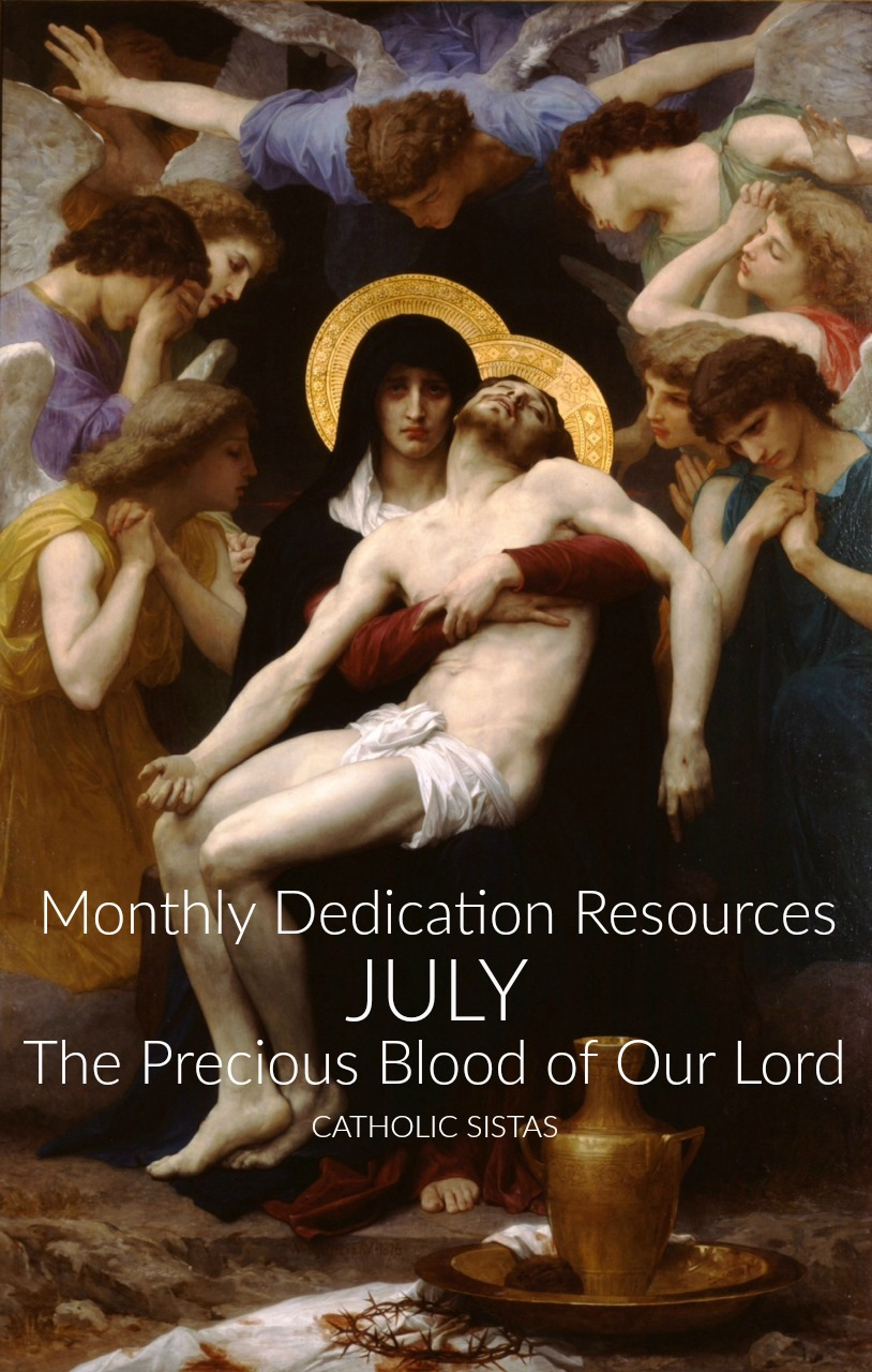 Monthly Dedication Resources: July, The Precious Blood of Our Lord