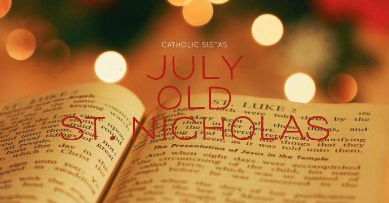 July Old St. Nicholas