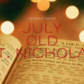 July Old St. Nicholas