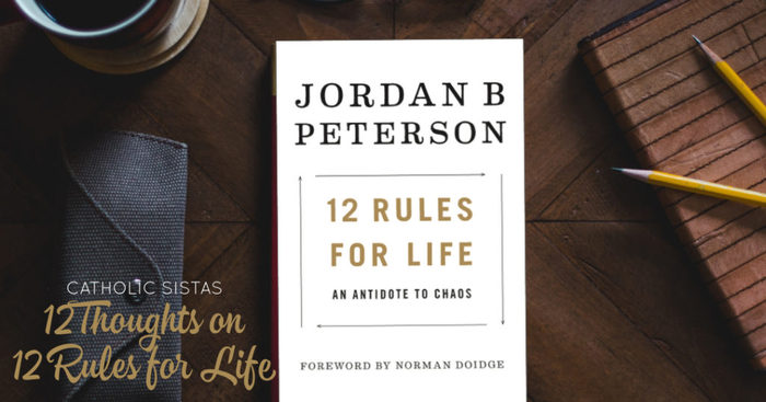 12 Thoughts on 12 Rules for Life