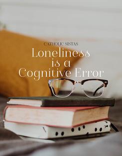 LonelinessisaCognitiveError
