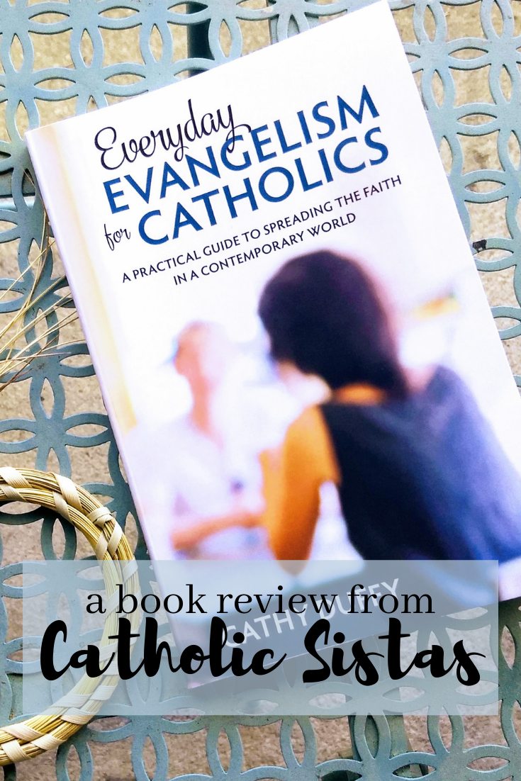 REVIEW Everyday Evangelism for Catholics Cathy Duff