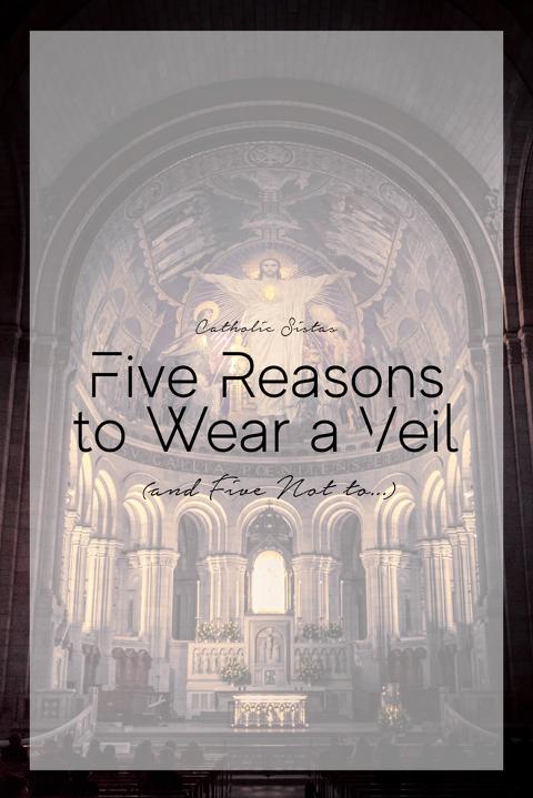 Five Reasons to Wear a Veil