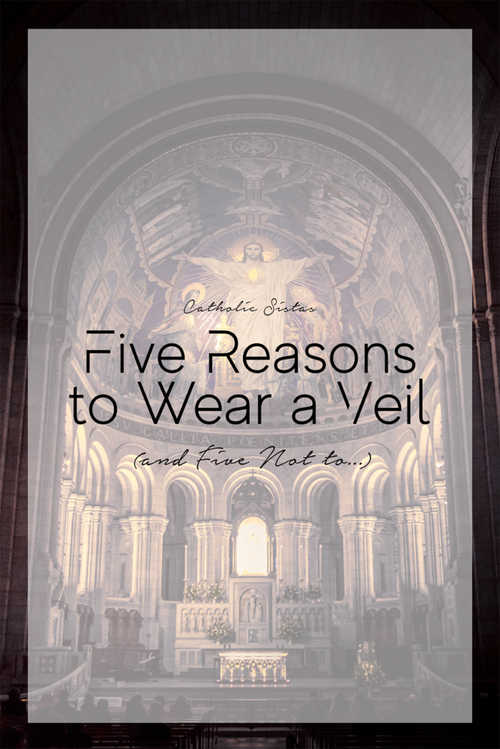 Five Reasons to Wear a Veil