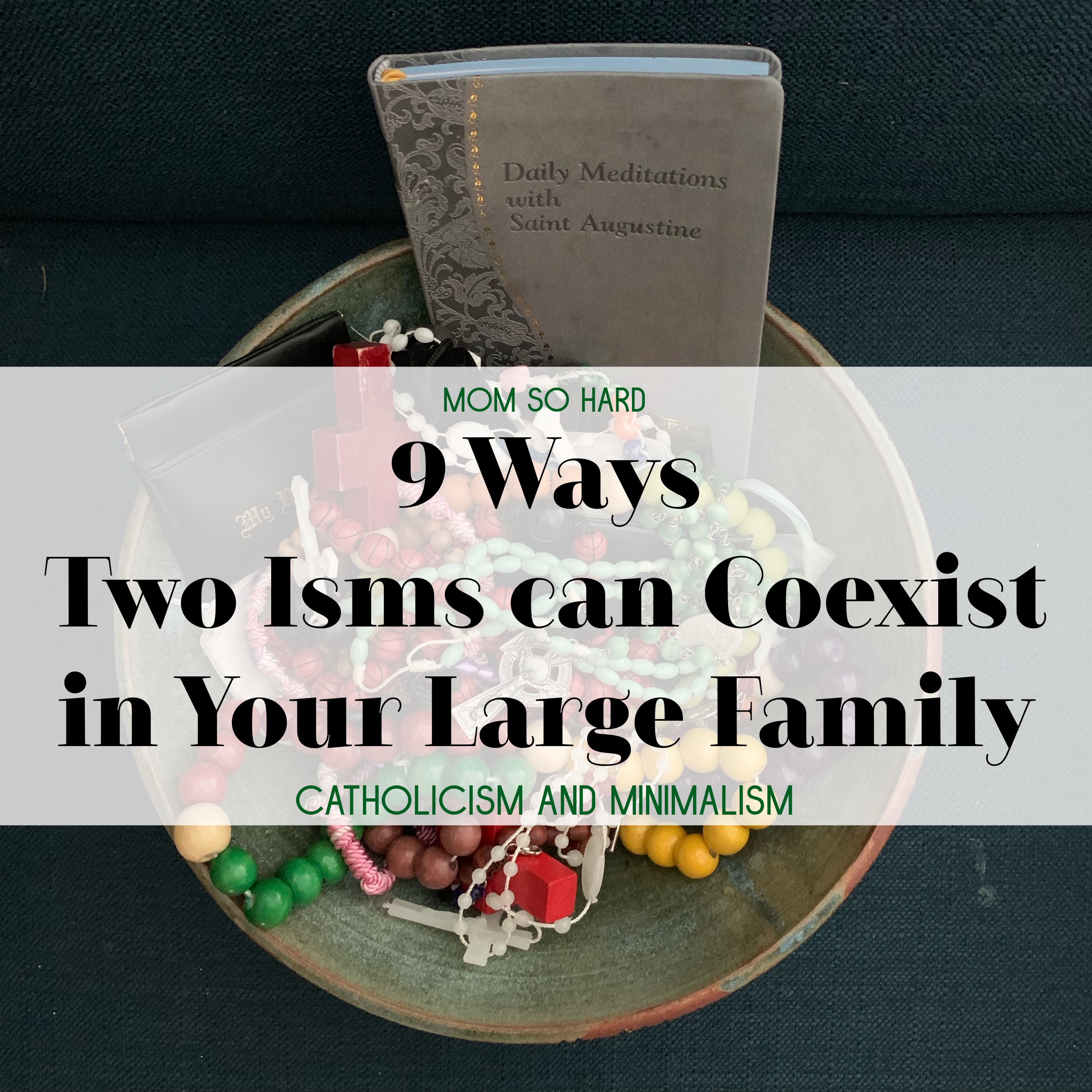 9 Ways Two Isms can Coexist in Your Large Family