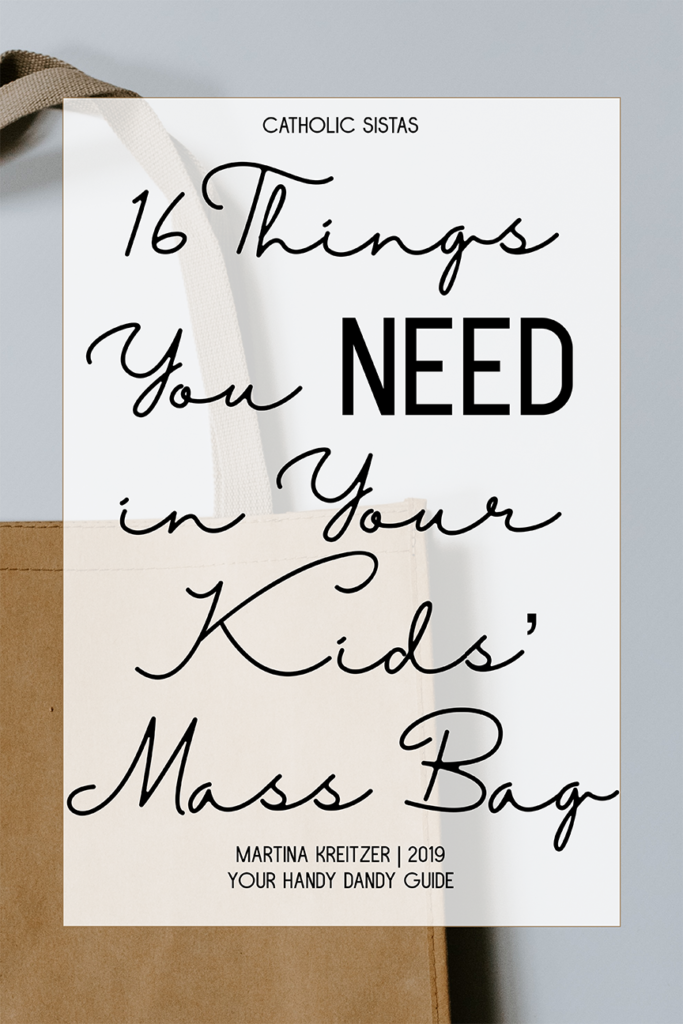 16 Things You Need in Your Kids Mass Bag