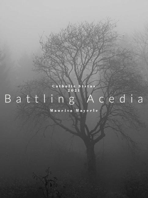 Battling Acedia